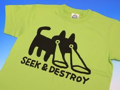 Cool 'Seek & Destroy' T-shirt: The Cat's Got Your Back