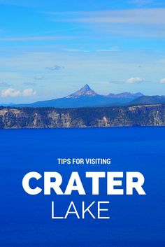 Crater Lake Photo Essay & Tips to Know Before You Go