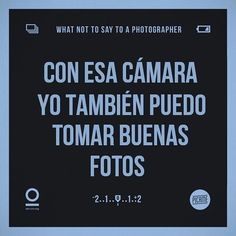 Tipica frase q me hace reir... jejejeje #canon #ilovemyjob #fashion #phography