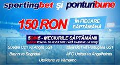 5 din 5 la Sportingbet - 5 pronosticuri corecte - 150 ron garantat - editia a 11-a - Ponturi Bune