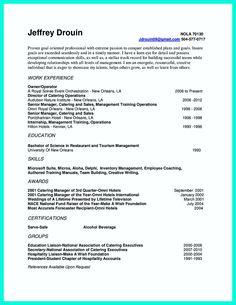 Your catering manager resume must be impressive. To make impressive catering owner resume, you need to stay simple. Do not fulfill the white pages of ... catering manager resume cover letter and catering manager resume format