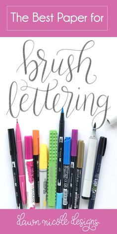 The Best Paper for Brush Lettering. Paper Matters! The best paper for brush pens is super smooth. Here are six of my personal favorite paper options.