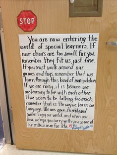 Note on the door of my self contained special education classroom.
