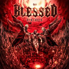 Remember - a 9 track album by The Blessed