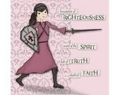 Another girl with the Armor of God. I like it.