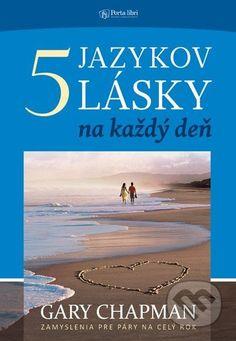 Martinus.sk > Knihy: 5 jazykov lásky na každý deň (Gary Chapman)
