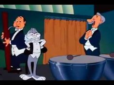 "Bugs Bunny... ""Leopold!""  Great for conducting :)"