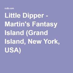 Little Dipper - Martin's Fantasy Island (Grand Island, New York, USA)