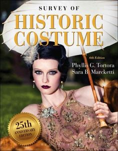 Survey of Historic Costume: 25th Anniversary Edition