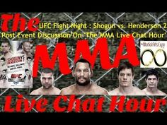 UFC Fight Night: Shogun vs. Henderson 2 Post Event Discussion On 'The MMA Live Chat Hour' -   On 'The MMA Live Chat Hour' Season 2 Episode 19 show, Rich Davie, Damon Gesell, David Petruic, and Shelley Evans discuss the post UFC Fight Night : Shogun vs. Henderson 2 event and the predictions that David, Damon, and Rich made on the last show.  @Joyce Booker Davie @Damon Ridgway Gesell @DavidPetruic @TheMartialArtsE @MMALiveChatHour #UFCFightNight #UFCFightNight38 #ShogunVsHenderson…