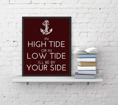 Custom Anchor Quote and Sayings - Personalized Quote Print - Nautical Art Decor - In Hide Tide Or Low Tide - Love Quote - Unique Gift Idea by LiluBearSquared on Etsy