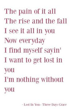 Lost In You ~Three Days Grace