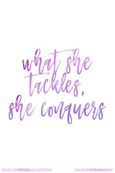 What she tackles, she conquers #MondayMotivation #WomensHistoryMonth