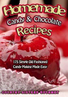 The Paperback of the Homemade Candy & Chocolate Recipes: 175 Delicious Simple Old Fashioned Candy Ideas by Country Sisters Gourmet at Barnes & Noble. Homemade Caramel Recipes, Homemade Candies, Chocolate Recipes, Gourmet Desserts, Sweet Desserts, Filled Candy, Old Fashioned Candy, Caramel Candy, Candy Making