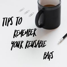 Tips to remember your reusable bags   I Spy Plum Pie