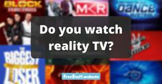 There are so many shows to choose from, but it can be entertaining to watch real life events. Do you spend time watching reality tv? Take this poll for an easy +15 points.