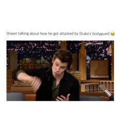 Shawn Mendes Talking about how he got attacked by Drake's bodyguard Walking Meme, Boys Camp, Shawn Mendes Memes, Mendes Army, Shawn Mendez, Guy Names, Magcon, Laughing So Hard, Marie