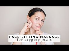 Loss of facial contour on the lower part of the face and feeling jowly is part of the ageing process many of us experience. Facial Exercises For Jowls, Face Lift Exercises, Massage Facial, Facial Yoga, Massage Art, Massage Roller, Anti Aging Facial, Too Faced, Massage Techniques