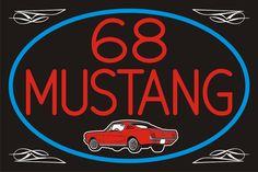 68 Mustang Neon Sign