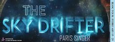 Blog Tour  #Giveaway: The Sky Drifter by Paris Singer @dakukarasu @yaboundtourspr    The Sky Drifter  byParis Singer  Release Date: August 27th 2015  Summary from Goodreads:  Wandering in the vastness of space is the Sky Drifter; an academy reserved for the best students in the known universe. Seven is just such a student. Gifted in strategy and Sphere he lives happily on-board with his friends Iris and Pi taking on his rival visiting planets for exploration and competition. Everything is…