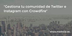 Gestiona tu comunidad de Twitter e Instagram con Crowdfire #Crowdfire