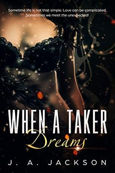 """Read """"When a Taker Dreams"""" by J. Jackson available from Rakuten Kobo. Cierra Cantrell has had little experience with men after a painful experience in her life left her too insecure to disco. Lynn Raye Harris, Night Novel, Heroes For Hire, Elle Kennedy, Free Kindle Books, Free Ebooks, Bad To The Bone, Single Dads, Leap Of Faith"""