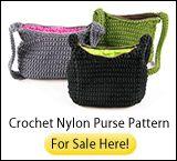 Crochet Nylon Purse Pattern For Sale Here