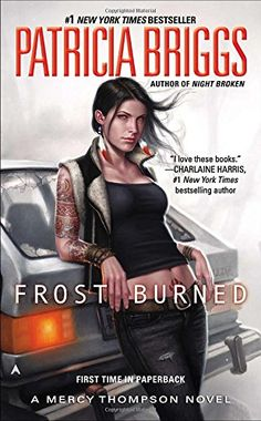 Frost Burned  (Mercy Thompson, 7)  Patricia Briggs