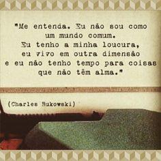 #sabedoria #Bukowski #frases #pensamentos