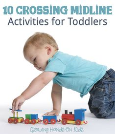 10 fun and hands-on ways to include crossing midline activities for toddlers (ages 1-3).