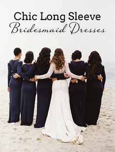 Long Sleeve Bridesmaid Dresses | SouthBound Bride www.southboundbride.com/long-sleeve-bridesmaid-dresses Credit: Jill Thomas