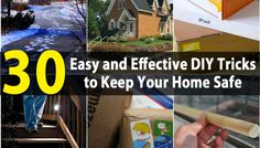 20 Easy and Effective DIY Tricks to Keep Your Home Safe