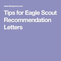 Tips for Eagle Scout Recommendation Letters Eagle Scout Project Ideas, Eagle Scout Ceremony, Letter To Parents, Merit Badge, Letter Sample, Cub Scouts, Scouting, Eagles, Letters