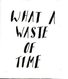 Waste of Time - Mo