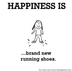 Popular Cross Country Running Tips - Happiness Happiness is brand new running shoes. Running Humor, Running Motivation, Running Workouts, Fitness Motivation, Running Shorts, Funny Running Quotes, Running Cartoon, Disney Running, Power Walking