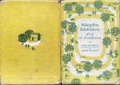 Maguy Laporte - Simples Histoires d'Ici et d'Ailleurs, Bourrelier 1952