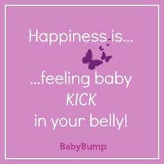 Baby kicks are love! But I am sooo over pregnant and ready to have this little guy! He's going to be such a fun addition to our family! Pregnancy Quotes, Pregnancy Info, Pregnancy Humor, Happy Pregnancy, Pregnancy Workout, Pregnancy Affirmations, Birth Affirmations, Mommy Quotes, Baby Quotes