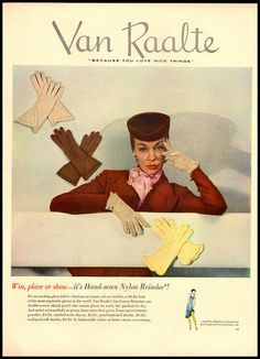 Vintage Van Raalte glove ad. #vintage #1940s #1950s #gloves #fashion #ads