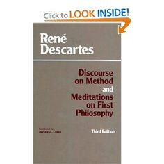 Amazon.com: Discourse on Method and Meditations on First Philosophy (9780872201729): Rene Descartes, Donald A. Cress: Books