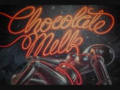 Chocolate Milk - Groove City - YouTube