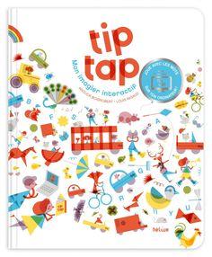 Children's book inspiration   Tip Tap by Anouck Boisrobert.