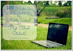 100 Hands-On Learning Activities for Middle School and High School Students