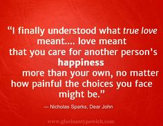 Some of the most romantic quotes come from movies… « Gloria . Most Romantic Quotes, What's True Love, Dear John, Nicholas Sparks, Meaning Of Love, Family Quotes, Romance, Feelings, Happy