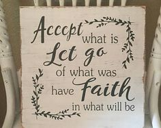 Accept What Is Sign, Faith Sign, Inspirational Sign, Rustic Farmhouse Sign, Distressed Sign, Fixer Upper Decor, Wall Hanging
