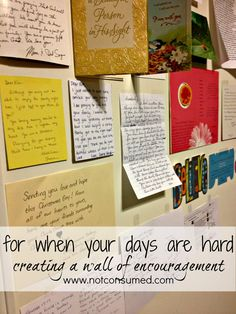for when your days are hard: how to create a wall of encouragement  www.notconsumed.com