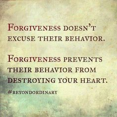 Forgiveness, its for you not them. Move on