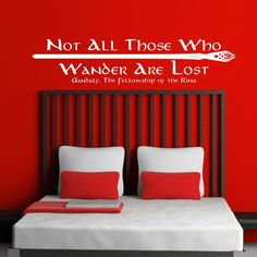 Vinyl Wall Decal - Not All Those Who WANDER are LOST, Gandalf, JRR Tolkien, Lord of the Rings quote. $29.00, via Etsy.