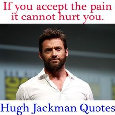Hugh Jackman Motivational Quotes On Life, Movies, Struggle, and Fear Work Motivational Quotes, Uplifting Quotes, Inspirational Message, Positive Quotes, Today Quotes, Life Quotes, Daily Inspiration Quotes, Celebration Quotes, Hugh Jackman