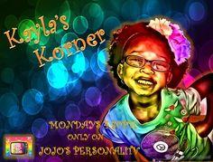 Kayla's Korner on JoJo's PersonaliTV
