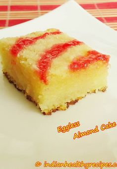 eggless almond cake recipe with step by step photos. Almonds are our favorite and we love them in any form. This cake is easy and tastes delicious Easy Cake Recipes, Brownie Recipes, Baking Recipes, Dessert Recipes, Healthy Recipes, Healthy Food, Healthy Eating, Veg Recipes, Healthy Treats